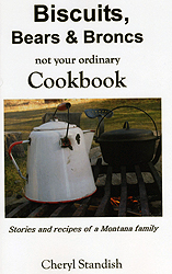 Biscuits, Bears &amp; Broncs &ndash; <em>Not Your Ordinary Cookbook</em> by Cheryl Standish