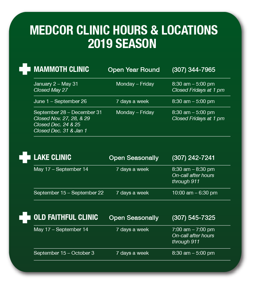 Yellowstone National Park 2019 Clinic Opening, Closing and Hours ~ Medcor Image